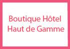 Boutique Hôtel Haut de Gamme Paris France