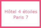 Hôtel 4 étoiles Paris 7