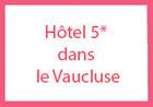 Hôtel 5* dans le Vaucluse Verbier Suisse