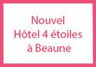 Nouvel Hôtel 4 étoiles à Beaune