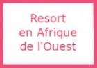 Resort en Afrique de l'Ouest