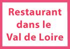 Restaurant dans le Val de Loire Mies Suisse