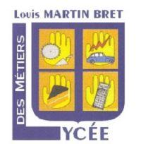 Lycée des métiers Louis Martin-Bret