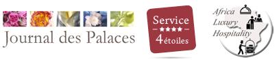 Journal des Palaces, Service 4 étoiles et Africa Luxury Hospitality